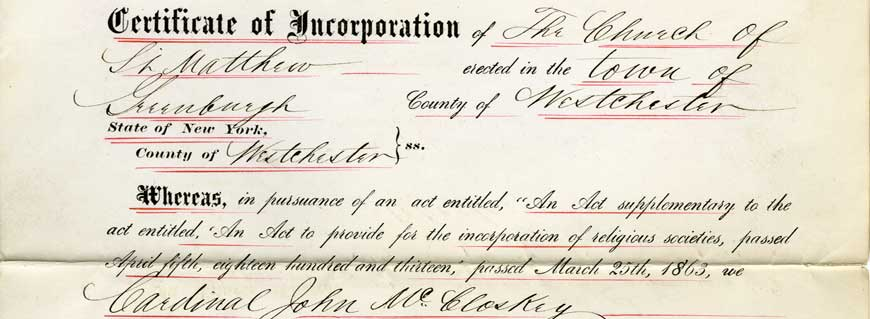 Portion of a Certificate of Incorporation for St. Matthew's Church in Greenburgh, 15 Feb 1883 (A-0371(1)L). Click on picture for full image.